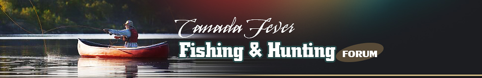 Canadafever Fishing & Hunting Forum